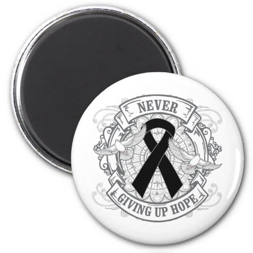 Melanoma Never Giving Up Hope 2 Inch Round Magnet