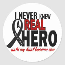 Melanoma NEVER KNEW A HERO 2 Aunt Classic Round Sticker