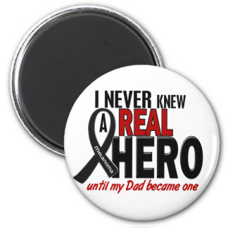 Melanoma NEVER KNEW A HERO 2 Dad 2 Inch Round Magnet