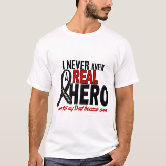 Melanoma NEVER KNEW A HERO 2 Dad T-Shirt