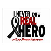 Melanoma NEVER KNEW A HERO 2 Momma Postcard
