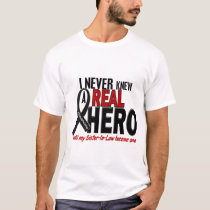 Melanoma NEVER KNEW A HERO 2 Sister-In-Law T-Shirt