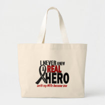 Melanoma NEVER KNEW A HERO 2 Wife Large Tote Bag