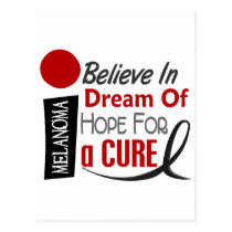 Melanoma Skin Cancer BELIEVE DREAM HOPE Postcard