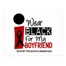 MELANOMA SKIN CANCER I Wear Black For My Boyfriend Postcard