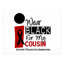 MELANOMA SKIN CANCER I Wear Black For My Cousin 33 Postcard