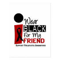 MELANOMA SKIN CANCER I Wear Black For My Friend 9 Postcard