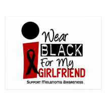 MELANOMA SKIN CANCER I Wear Black For My Girlfrien Postcard