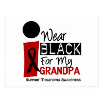 MELANOMA SKIN CANCER I Wear Black For My Grandpa 9 Postcard