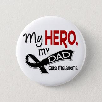 Melanoma Skin Cancer MY HERO MY DAD 42 Button