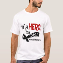 Melanoma Skin Cancer MY HERO MY DAD 42 T-Shirt