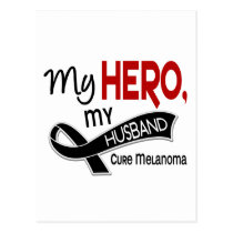 Melanoma Skin Cancer MY HERO MY HUSBAND 42 Postcard