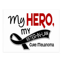 Melanoma Skin Cancer MY HERO MY SISTER-IN-LAW 42 Postcard