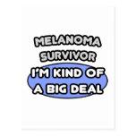 Melanoma Survivor ... I'm Kind of a Big Deal Postcard