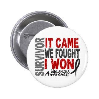 Melanoma Survivor It Came We Fought I Won 2 Inch Round Button