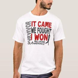 Melanoma Survivor It Came We Fought I Won T-Shirt