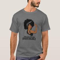 Melanoma Warrior Unbreakable Strong Woman Awarenes T-Shirt