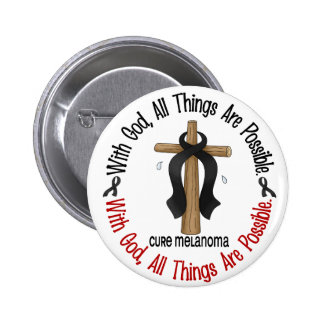 Melanoma WITH GOD CROSS Pinback Buttons