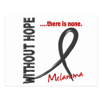 Melanoma Without Hope 1 Postcard