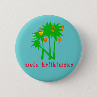 Mele Kalikimaka Hawaiian Christmas Apparel Button