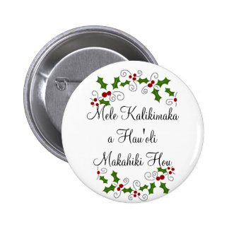 Mele Kalikimaka un botón de Hau oli Makahiki Hou Pins