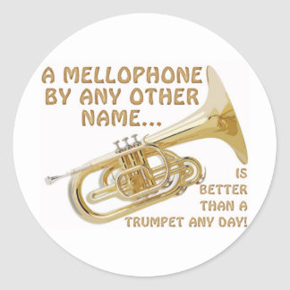 Mellophone By Any Other Name Classic Round Sticker