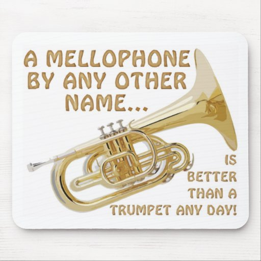 Mellophone By Any Other Name Mouse Mat