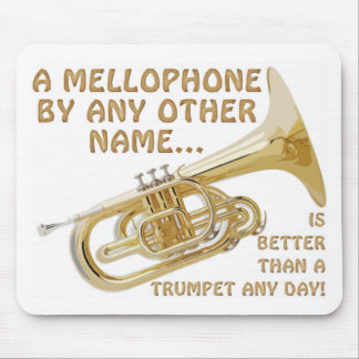 Mellophone By Any Other Name Mouse Pad