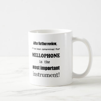 Mellophone Most Important Instrument Coffee Mug