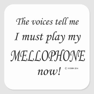 Mellophone Voices Say Must Play Square Sticker