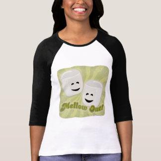 Mellow Out! T-shirt