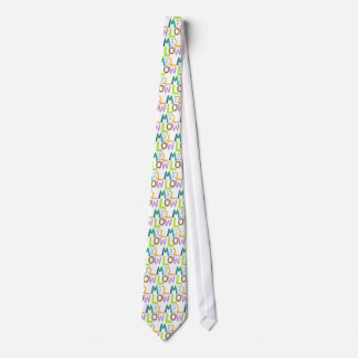 Mellow relaxed smooth calm cool fun word art tie