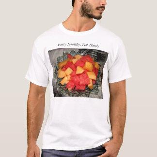 Melon Chunks, Party Healthy, Not Hardy T-Shirt