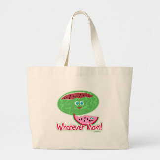 Melon Whatever Mom! Large Tote Bag