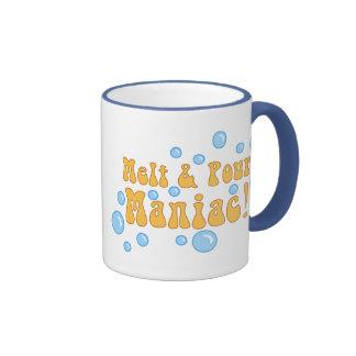 Melt and Pour Maniac Coffee Mugs