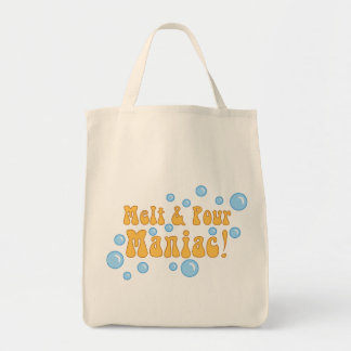 Melt and Pour Maniac Tote Bag