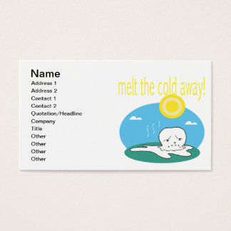 Melt The Cold Away 2 Business Card