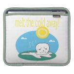 Melt The Cold Away 2 iPad Sleeve
