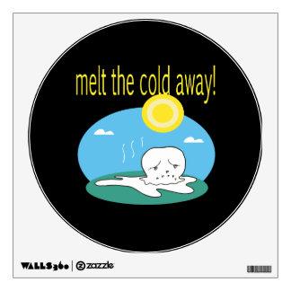Melt The Cold Away 2 Wall Sticker
