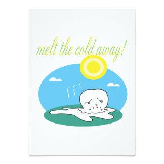 Melt The Cold Away Card