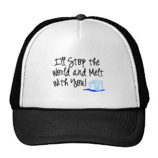 Melt with you! trucker hat