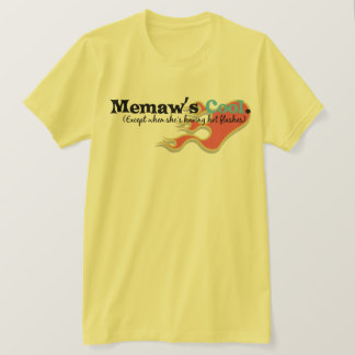 Memaw has Hot Flashes T-Shirt