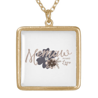 Memaw Means Love Gold Plated Necklace