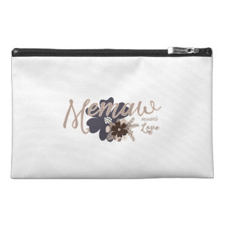 Memaw Means Love Travel Accessory Bags