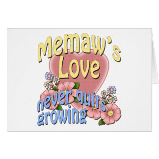 Memaw's Love Never Quits Growing Greeting Cards