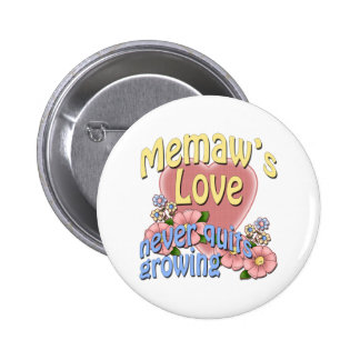 Memaw's Love Never Quits Growing Pinback Button