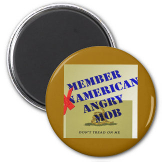 MEMBER American Angry Mob 2 Inch Round Magnet