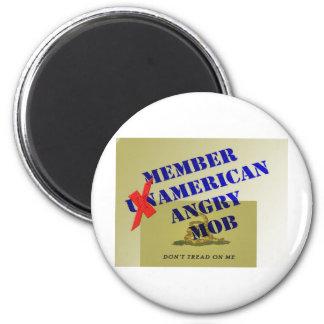 MEMBER American Angry Mob Magnet