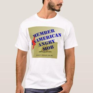 MEMBER American Angry Mob T-Shirt