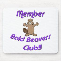 Member Bald Beavers Club Mouse Pad